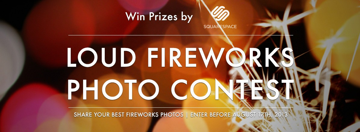 Loud Fireworks Photo Contest